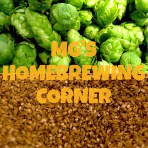 MG's Homebrewing Corner